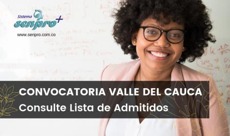 Publicación Lista de Admitidos: Convocatoria Valle del Cauca.