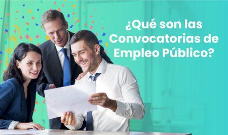 ¿Qué son las Convocatorias de Empleo Público?